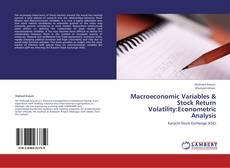Portada del libro de Macroeconomic Variables & Stock Return Volatility:Econometric Analysis