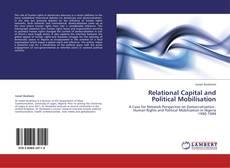 Couverture de Relational Capital and Political Mobilisation