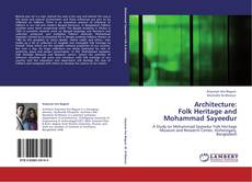 Bookcover of Architecture:  Folk Heritage and Mohammad Sayeedur