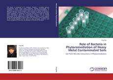 Portada del libro de Role of Bacteria in Phytoremediation of Heavy Metal Contaminated Soils
