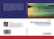 Portada del libro de Wilt of Pigeonpea caused by Fusarium udum Butler