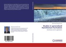 Bookcover of Studies in generalized Hamiltonian Formalism