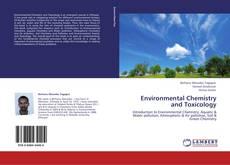Обложка Environmental Chemistry and Toxicology