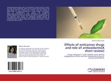 Capa do livro de Effects of anticancer drugs and role of antioxidants(A short review)