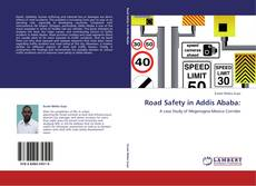 Couverture de Road Safety in Addis Ababa:
