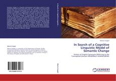 Couverture de In Search of a Cognitive Linguistic Model of Semantic Change