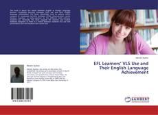 Portada del libro de EFL Learners' VLS Use and Their English Language Achievement