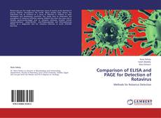 Bookcover of Comparison of ELISA and PAGE for Detection of Rotavirus