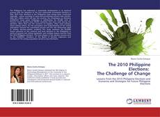 Copertina di The 2010 Philippine Elections:   The Challenge of Change