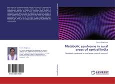 Bookcover of Metabolic syndrome in rural areas of central India