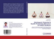 Bookcover of Salutogenic Potential & Health Promoting Behaviors of Indian Students