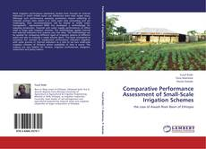 Bookcover of Comparative Performance Assessment of Small-Scale Irrigation Schemes