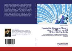 Bookcover of Foucault's Discourse Theory And It's Effects on UK University Students