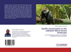 Copertina di Gorilla conservation in the Lebialem Mone Forest landscape