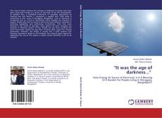 """Bookcover of """"It was the age of darkness..."""""""