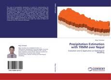 Capa do livro de Precipitation Estimation with TRMM over Nepal