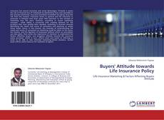Buchcover von Buyers' Attitude towards Life Insurance Policy
