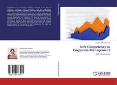 Bookcover of Soft Competency in Corporate Management