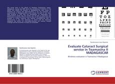 Bookcover of Evaluate Cataract Surgical service in Toamasina II MADAGASCAR
