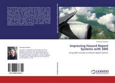 Buchcover von Improving Hazard Report Systems with SMS