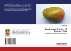 Couverture de Mechanical Grading of Mango Fruits