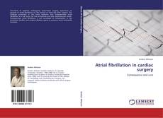 Bookcover of Atrial fibrillation in cardiac surgery