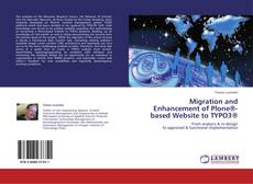 Bookcover of Migration and Enhancement of Plone®-based Website to TYPO3®