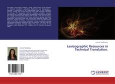 Bookcover of Lexicographic Resources in Technical Translation.