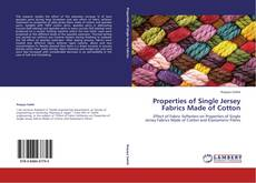 Bookcover of Properties of Single Jersey Fabrics Made of Cotton