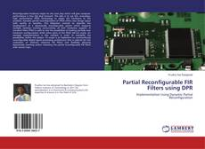 Bookcover of Partial Reconfigurable FIR Filters using DPR