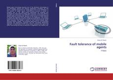 Bookcover of Fault tolerance of mobile agents