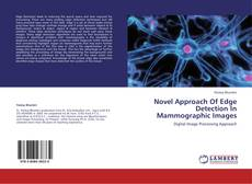 Portada del libro de Novel Approach Of Edge Detection In Mammographic Images
