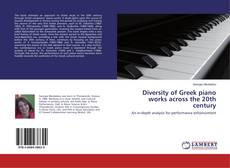 Bookcover of Diversity of Greek piano works across the 20th century