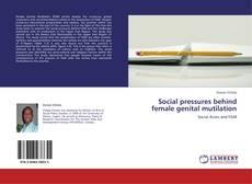 Обложка Social pressures behind female genital mutilation