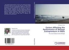Factors Affecting the Performance of Women Entrepreneurs in MSEs kitap kapağı