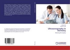 Bookcover of Ultrasonography in Dentistry