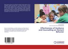 Bookcover of Effectiveness of Guidance and Counselling on Deviant Behavior