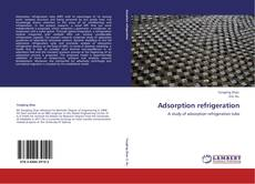 Bookcover of Adsorption refrigeration
