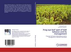 Bookcover of Frog eye leaf spot of bidi tobacco and its  management