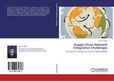 Bookcover of Supply Chain Network Integration Challenges