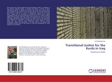 Bookcover of Transitional Justice for the Kurds in Iraq