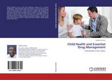 Обложка Child Health and Essential Drug Management