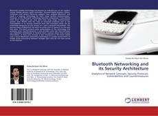 Borítókép a  Bluetooth Networking and its Security Architecture - hoz