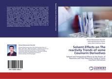 Portada del libro de Solvent Effects on The reactivity Trends of some Coumarin Derivatives