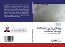 Capa do livro de Probiotic Potential of Lactic Acid Bacteria from Fermented Porridge