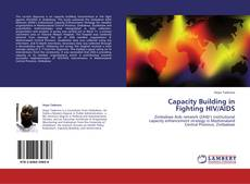 Bookcover of Capacity Building in Fighting HIV/AIDS