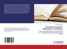 Обложка Transport equation. Methods of resolution