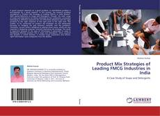 Product Mix Strategies of Leading FMCG Industries in India kitap kapağı