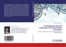 Investigating Second Language Communication Strategies的封面