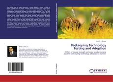 Bookcover of Beekeeping Technology Testing and Adoption